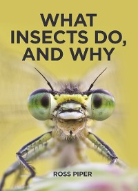 Cover What Insects Do, and Why