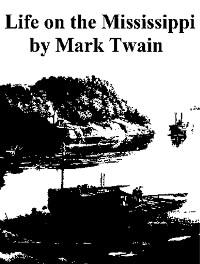 Cover Life On The Mississippi, Complete