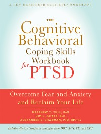 Cover The Cognitive Behavioral Coping Skills Workbook for PTSD