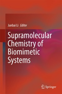Cover Supramolecular Chemistry of Biomimetic Systems