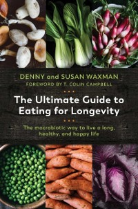 Cover Ultimate Guide to Eating for Longevity