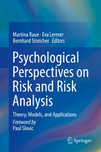 Cover Psychological Perspectives on Risk and Risk Analysis