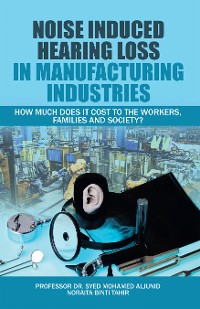 Cover Noise Induced Hearing Loss in Manufacturing Industries