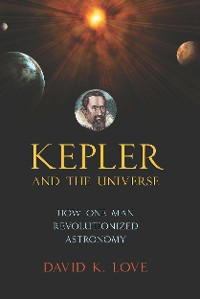 Cover Kepler and the Universe