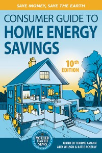 Cover Consumer Guide to Home Energy Savings-10th Edition