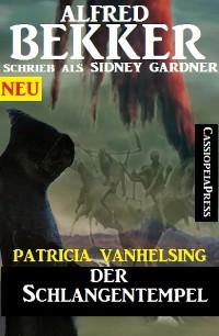 Cover Patricia Vanhelsing - Der Schlangentempel