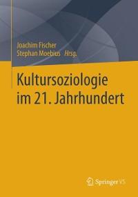 Cover Kultursoziologie im 21. Jahrhundert
