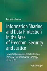 Cover Information Sharing and Data Protection in the Area of Freedom, Security and Justice