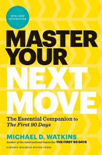 Cover Master Your Next Move, with a New Introduction