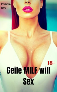 Cover Geile MILF will Sex