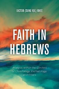 Cover Faith in Hebrews