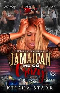 Cover Jamaican Me Go Crazy