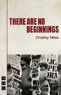 Cover There Are No Beginnings (NHB Modern Plays)
