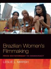 Cover Brazilian Women's Filmmaking