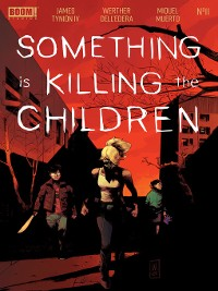 Cover Something is Killing the Children, Issue 11