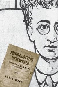 Cover Piero Gobetti's New World