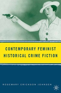 Cover Contemporary Feminist Historical Crime Fiction