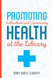 Cover Promoting Individual and Community Health at the Library