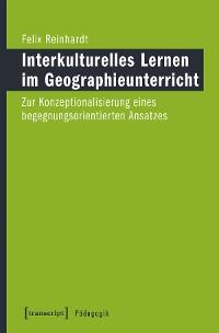 Cover Interkulturelles Lernen im Geographieunterricht