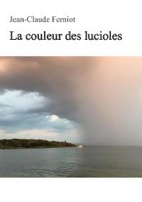Cover La couleur des lucioles