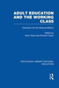 Cover Adult Education & The Working Class