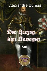 Cover Der Herzog von Savoyen, 3. Band