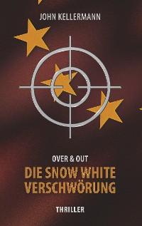 Cover Die Snow White Verschwörung
