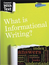 Cover What is Informational Writing?