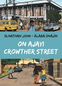 Cover On Ajayi Crowther Street