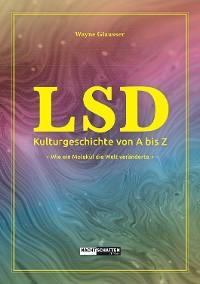 Cover LSD - Kulturgeschichte von A bis Z