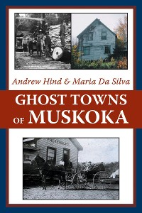 Cover Ghost Towns of Muskoka