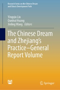 Cover The Chinese Dream and Zhejiang's Practice—General Report Volume