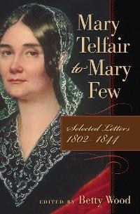 Cover Mary Telfair to Mary Few