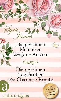 Cover Die geheimen Memoiren der Jane Austen & Die geheimen Tagebücher der Charlotte Brontë