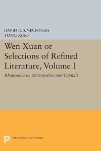 Cover Wen Xuan or Selections of Refined Literature, Volume I