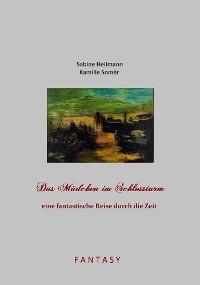 Cover Das Mädchen im Schlossturm - eine fantastische Reise durch die Zeit