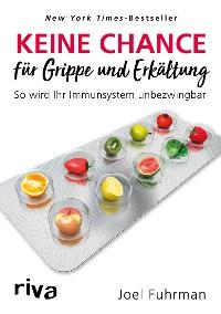 Cover Keine Chance für Grippe und Erkältung