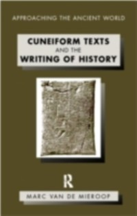 Cover Cuneiform Texts and the Writing of History