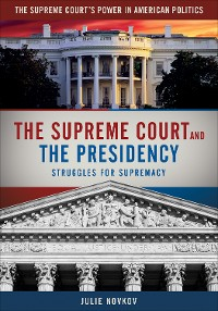 Cover The Supreme Court and the Presidency