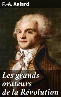 Cover Les grands orateurs de la Révolution
