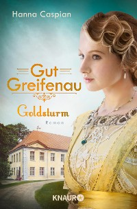 Cover Gut Greifenau - Goldsturm