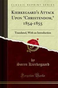 "Cover Kierkegaard's Attack Upon ""Christendom,"" 1854-1855"