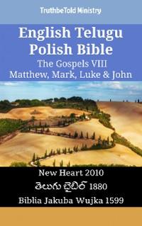 Cover English Telugu Polish Bible - The Gospels VIII - Matthew, Mark, Luke & John