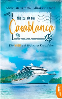 Cover Nie zu alt für Casablanca