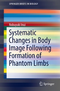 Cover Systematic Changes in Body Image Following Formation of Phantom Limbs