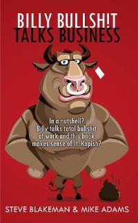 Cover BILLY BULLSHIT TALKS BUSINESS