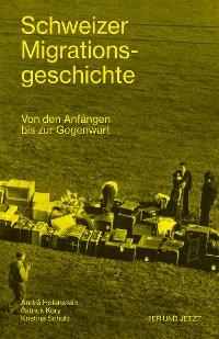 Cover Schweizer Migrationsgeschichte