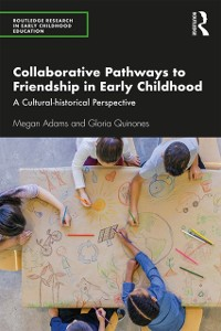 Cover Collaborative Pathways to Friendship in Early Childhood