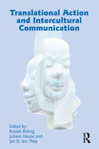 Cover Translational Action and Intercultural Communication