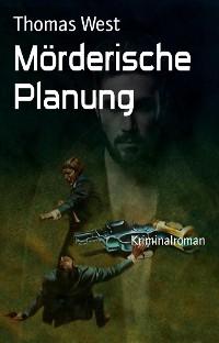 Cover Mörderische Planung